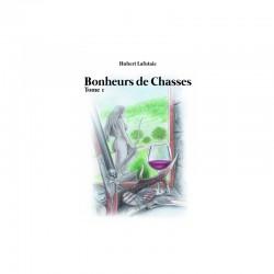 BONHEURS DE CHASSES TOME 1