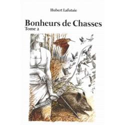 BONHEURS DE CHASSES TOME 2