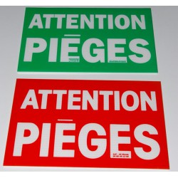 "PANNEAU ""ATTENTION PIEGES"" VERT OU ROUGE"